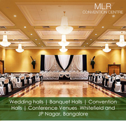 Visit MLR Convention Centre to find top convention halls in Bangalore