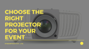 How to Choose the Right Projector for Your Event | Synkomtech