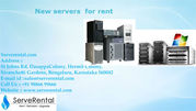 New servers for rent in Bangalore