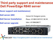 Dell Power Edge R840 sever support and maintenance|Dell server AMC