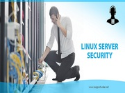 Why you need of Linux Server Security Service?
