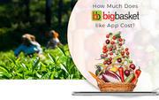 Bigbasket like App development cost