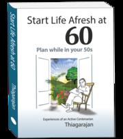 Start Life Afresh at 60!