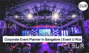 Corporate Event Planners in Bangalore | Event U Rox