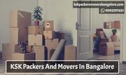 Packers And Movers In Bangalore - kskpackersmoversbangalore.com